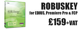 Robuskey for EDIUS, Premiere, After Effects and FCP - £159+VAT